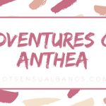 Adventures of Anthea (Part 10) - Excellent Customer Service