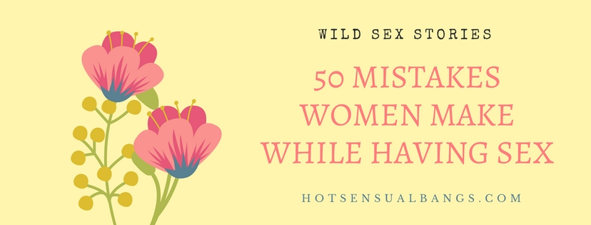 Wild Sex Stories - HotSensualBangs.com